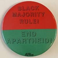 image of Black majority rule! End Apartheid! [pinback button]