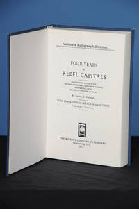 FOUR YEARS IN REBEL CAPITALS: An Inside View of Life in the Southern Confederacy, from Birth to Death; from Original Notes, Collated in the Years 1861 to 1865, with Biographical Sketch of the Author by Louis de V. Chaudron by  Thomas Cooper DeLeon - Hardcover - Print on Demand Edition 2011 - from The Reprint Company Publishers and Biblio.com