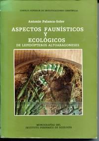 Aspectos faunísticos y ecológicos de Lepidópteros altoaragoneses
