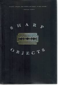 SHARP OBJECTS A Novel