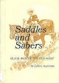 Saddles and Sabers Black Men in the Old West
