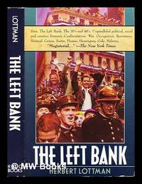 image of The Left Bank : writers, artists, and politics from the popular front to the Cold War