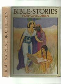 Bible Stories for Children by  Blanche Winder - First Thus - from Roger Lucas Booksellers and Biblio.com