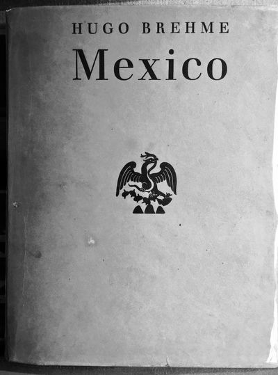 Berlin: Atlantis, . First edition. Large 4to, , 256 pp, incl. map of Mexico. Beautiful, archtypal ph...