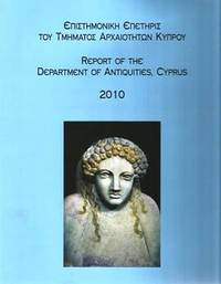 image of Report of the Department of Antiquities, Cyprus 2010