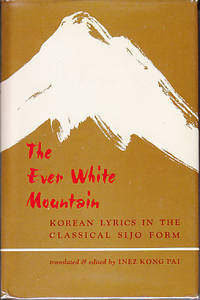 The Ever White Mountain - Korean Lyrics in the Classical Sijo Form
