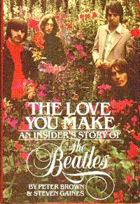 image of The Love You Make. An Insider's Story of The Beatles