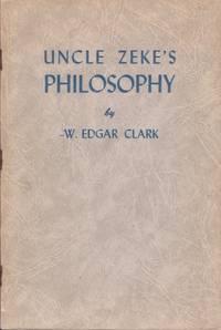 Uncle Zeke's Philosophy