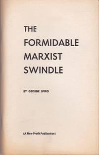 The Formidable Marxist Swindle