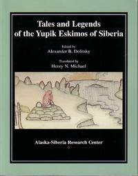 image of Tales and Legends of the Yupik Eskimos of Siberia