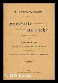 Mam 39 zelle birouche comedie en 2 actes by jean wyns for Mam limited