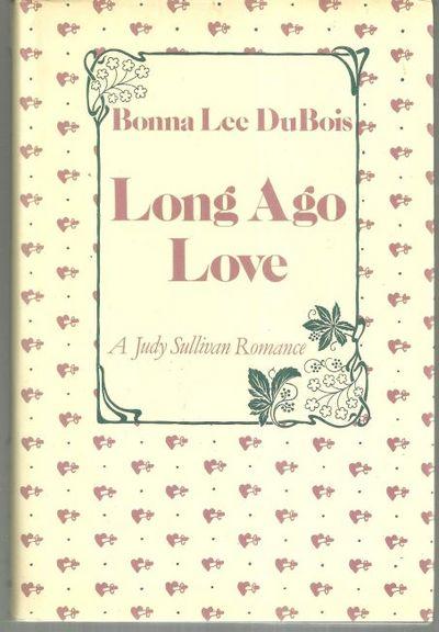 LONG AGO LOVE, Du Bois, Bonna Lee
