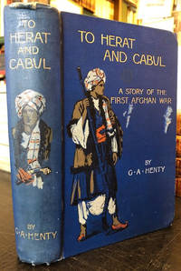 To Herat and Cabul : A Story of the First Afghan War