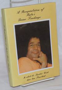 image of A Recapitulation of Baba's Divine Teachings, As Selected by Grace J. McMartin [second edition]
