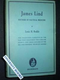 JAMES LIND: Founder of Nautical Medicine