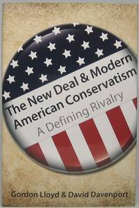 image of The New Deal & Modern American Conservatism: A Defining Rivalry