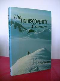 THE UNDISCOVERED COUNTRY: THE REASON WE CLIMB