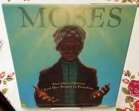 image of MOSES: When Harriet Tubman Led Her People to Freedom (Caldecott Honor Book)