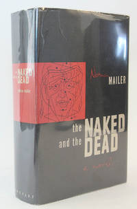 The Naked and the Dead (Signed and Inscribed First Edition, First Imprint)