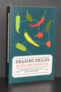 image of Chasing Chiles; Hot Spots Along the Pepper Trail