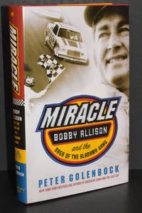 image of Miracle; Bobby Allison and the Saga of the Alabama Gang