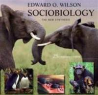 Sociobiology : The New Synthesis