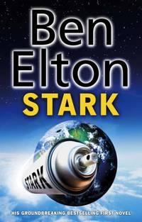 Stark: Satirical Thriller by Elton, Ben