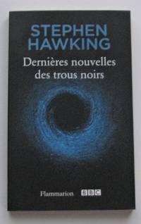 image of Dernières nouvelles des trous noirs