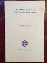 The Matter Of Britain And The Praise of Spain (The History Of A Panegyric)