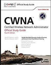 CWNA: Certified Wireless Network Administrator Official Study Guide: Exam CWNA-106 by  David A Coleman David D.; Westcott - Paperback - 2014-09 - from Providence In Motion and Biblio.co.uk