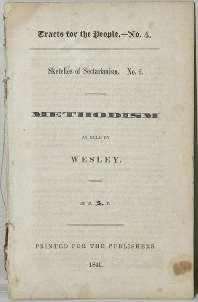 Printed for the Publishers, 1841. By a Tractarian of the American Episcopal Church and a graduate of...