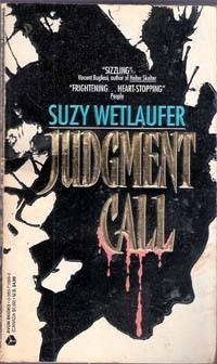 Judgement Call by  Suzy Wetlaufer - Paperback - 1993 - from Melissa E Anderson (SKU: 02230)