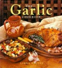 image of The Garlic Cookbook (The Cookbook Series)
