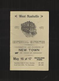 Noticeable Traces of New Town West Nashville Centennial Exposition, 1887 -  1987 by  Sarah Foster Kelley - Paperback - 1987 - from Elders Bookstore and Biblio.com