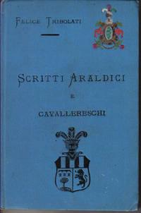 SCRITTI ARALDICI E CAVALLERESCHI.