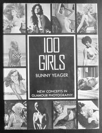 100 Girls:  New Concepts in Glamour Photography