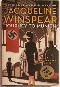 JOURNEY TO MUNICH. A Maisie Dobbs Novel