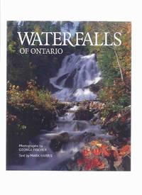 Waterfalls of Ontario ( water falls / areas inc.  Algoma; Cottage Country; Golden Horseshoe [ Hamilton ]; Lake Huron; Ottawa Valley )