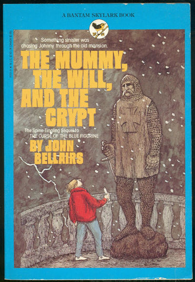 MUMMY, THE WILL, AND THE CRYPT, Bellairs, John