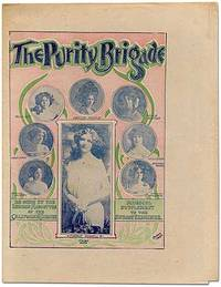 The Purity Brigade. As Sung by the London Mascottes at the California Theatre