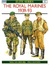 Elite No.57: The Royal Marines 1939-93