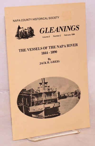 Napa: Napa County Historical Society, 1984. 6x9 inches, tables, illustrations, notes, very good hist...