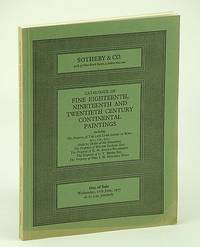 Sotheby & Co. Catalogue of Fine Eighteenth (18th), Nineteenth (19th) and Twentieth (20th) Century Continental Paintings, 11 June 1975