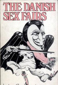The Danish Sex Fairs (Copenhagen - Odense 1969/70)