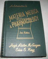 An Introduction to Materia Medica and Pharmacology, Third Edition