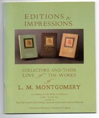 image of Editions & Impressions: Collectors and Their Love of the Works of L. M. Montgomery