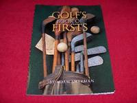 Golf's Book of Firsts by  Adam Sherman  - Paperback  - 2004  - from Laird Books (SKU: 900A522)