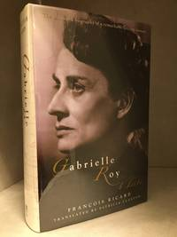 image of Gabrielle Roy; A Life