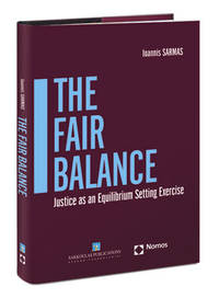 The Fair Balance - JUSTICE AS AN EQUILIBRIUM SETTING EXERCISE