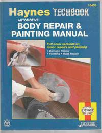 Body Repair and Painting Manual by  John  Curt; Haynes - Paperback - 1989 - from Riverwash Books and Biblio.com